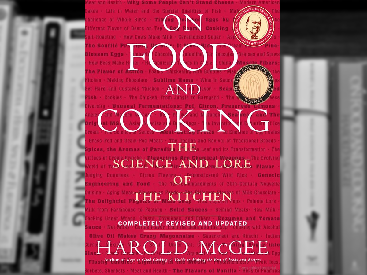 On Food and Cooking - The Science and Lore of the Kitchen